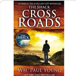 Cross Roads: by William Paul Young Hardcover